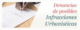 Denuncias de posibles Infracciones Urbanísticas